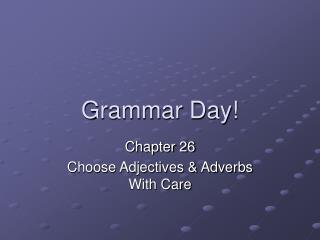 Grammar Day!