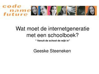 Wat moet de internetgeneratie met een schoolboek?
