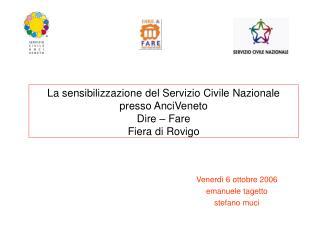 La sensibilizzazione del Servizio Civile Nazionale presso AnciVeneto Dire – Fare Fiera di Rovigo