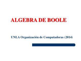 UNLA  Organizaci�n  de  Computadoras  (2014)