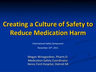 Creating a Culture of Safety to Reduce Medication Harm