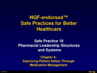 Safe Practice 18 Pharmacist Leadership Structures and Systems