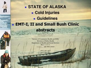 STATE OF ALASKA Cold Injuries Guidelines EMT-I, II and Small Bush Clinic  abstracts