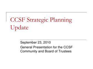 CCSF Strategic Planning Update