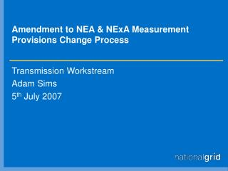 Amendment to NEA & NExA Measurement Provisions Change Process