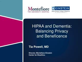 HIPAA and Dementia: Balancing Privacy  and Beneficence