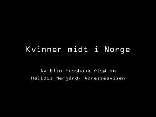 Kvinner midt i Norge
