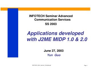 Applications developed with J2ME MIDP 1.0 & 2.0