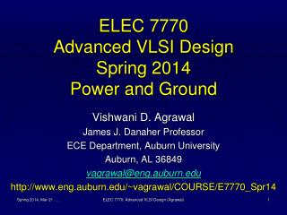 ELEC 7770 Advanced VLSI Design Spring 2014 Power and Ground