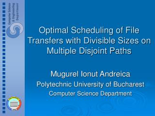 Optimal Scheduling of File Transfers with Divisible Sizes on Multiple Disjoint Paths