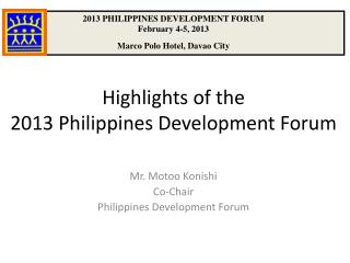 Highlights of the  2013 Philippines Development Forum