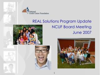 REAL Solutions Program Update NCUF Board Meeting June 2007