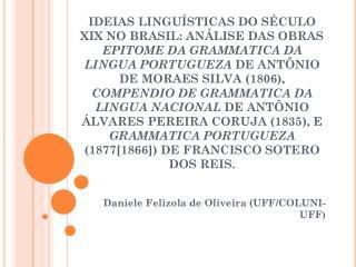Daniele  Felizola  de Oliveira (UFF/COLUNI-UFF )