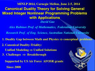 David Gao  Alex Rubinov Prof. of Mathematics, Federation University