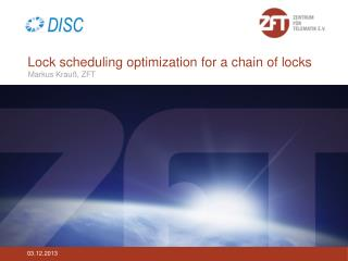 Lock  scheduling optimization for  a  chain of locks