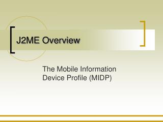 J2ME Overview