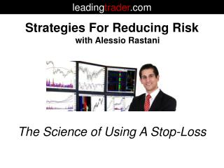 Strategies For Reducing Risk with Alessio Rastani