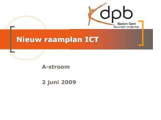 Nieuw raamplan ICT