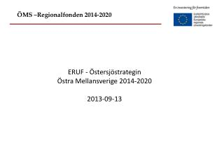 ÖMS –Regionalfonden 2014-2020