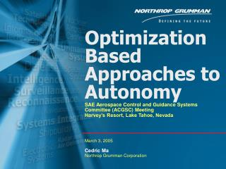Optimization Based Approaches to Autonomy