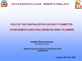 ROLE OF THE CONTRACEPTIVE SECURITY COMMITTEE: ACHIEVEMENTS AND CHALLENGES IN FAMILY PLANNING