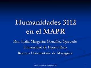 Humanidades 3112 en el MAPR
