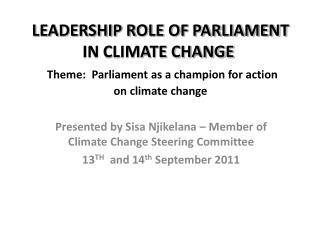 Presented by Sisa Njikelana – Member of Climate Change Steering Committee