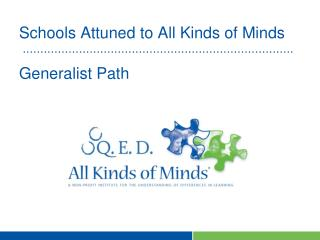 Schools Attuned to All Kinds of Minds Generalist Path