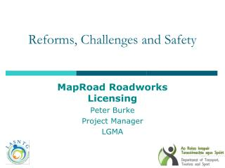 Reforms, Challenges and Safety