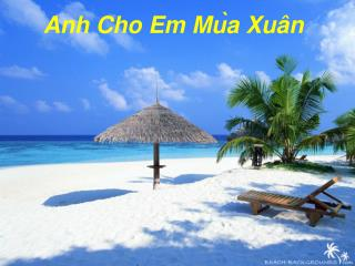 A nh  Cho E m  Mu ̀a Xuân
