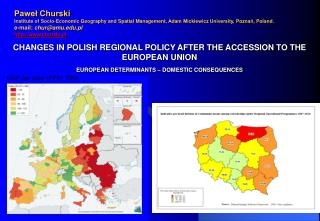 CHANGES IN POLISH REGIONAL POLICY AFTER THE ACCESSION TO THE EUROPEAN UNION