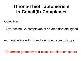 Thione-Thiol Tautomerism in Cobalt(II) Complexes