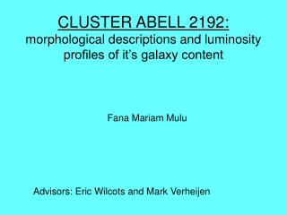 CLUSTER ABELL 2192: morphological descriptions and luminosity profiles of it's galaxy content