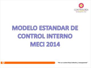 MODELO ESTANDAR DE CONTROL INTERNO MECI 2014