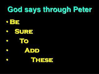God says through Peter