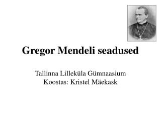 Gregor Mendeli seadused