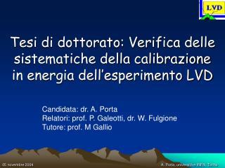 Tesi di dottorato: Verifica delle sistematiche della calibrazione in energia dell'esperimento LVD