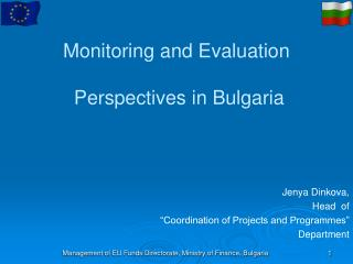 Monitoring and Evaluation   Perspectives in Bulgaria