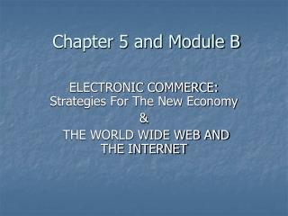 Chapter 5 and Module B