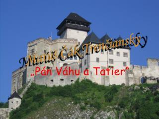 Matúš Čák Trenčiansky