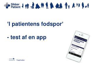 ' I patientens fodspor ' -  test af en app