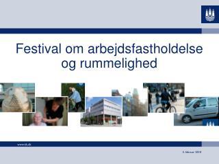 Festival om arbejdsfastholdelse og rummelighed