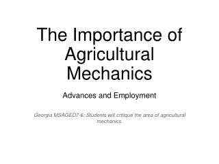 The Importance of Agricultural Mechanics