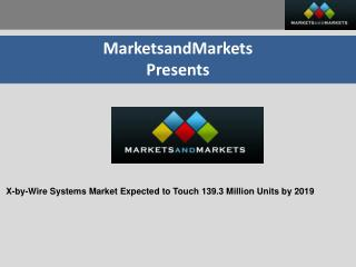 X-by-Wire Systems Market - Forecast to 2014 to 2019