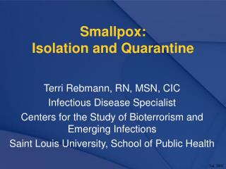 Smallpox:   Isolation and Quarantine