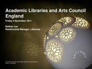 Academic Libraries and Arts Council England