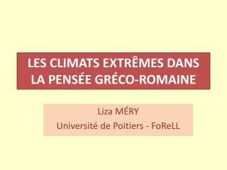 Les climats extrêmes dans la pensée gréco-romaine