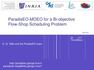 ParadisEO-MOEO for a Bi-objective Flow-Shop Scheduling Problem