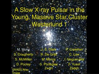 A Slow X-ray Pulsar in the Young, Massive Star Cluster Westerlund 1