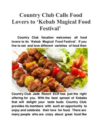 Country Club Calls Food Lovers to 'Kebab Magical Food Festiv